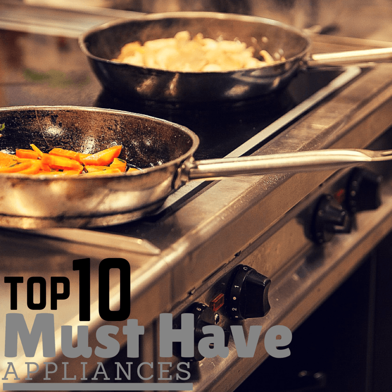 Top 10 appliances for a new home for Must have appliances